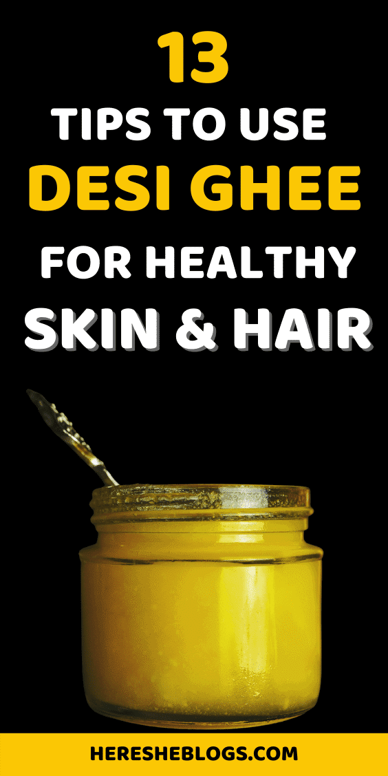 Benefits of Desi Ghee for Healthy Skin and Hair - pinterest pin