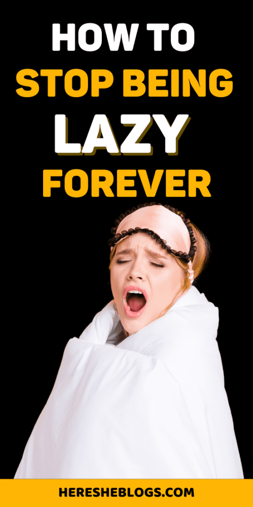 how to overcome laziness.