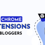 21 Best Chrome Extensions for Bloggers in 2021
