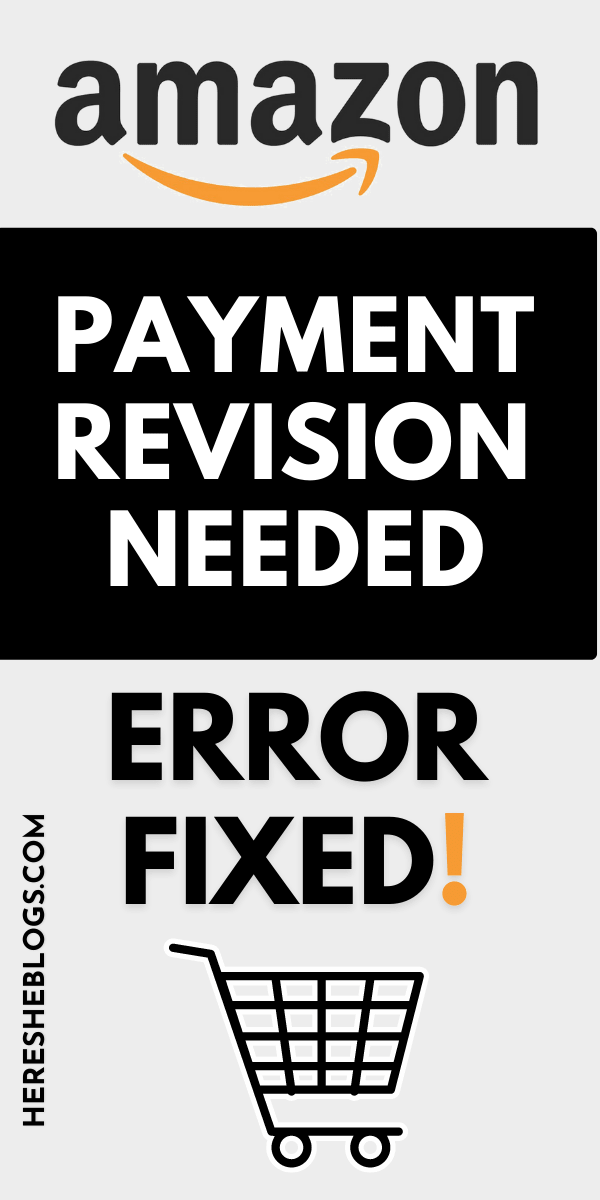 Payment Revision Needed On Amazon: Here's How To Fix It Quickly